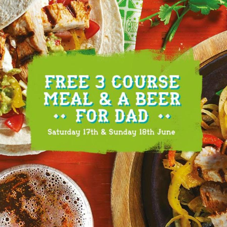 Dads can dine like kings at Chiquito with a free three course meal and beer on Father's Day weekend!